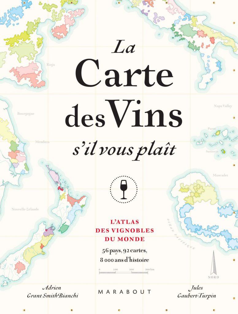 La carte des vins s'il vous plaît ! Atlas des vignobles du monde