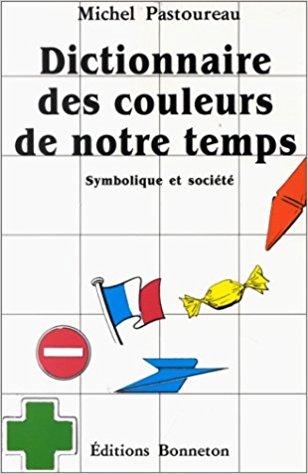 Dictionnaire des couleurs de notre temps